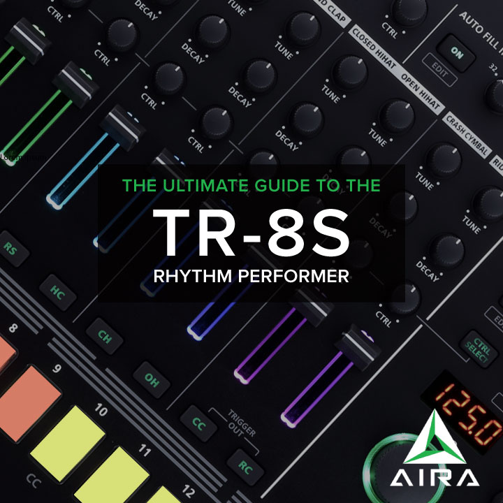 TR-8S Ultimate Guide