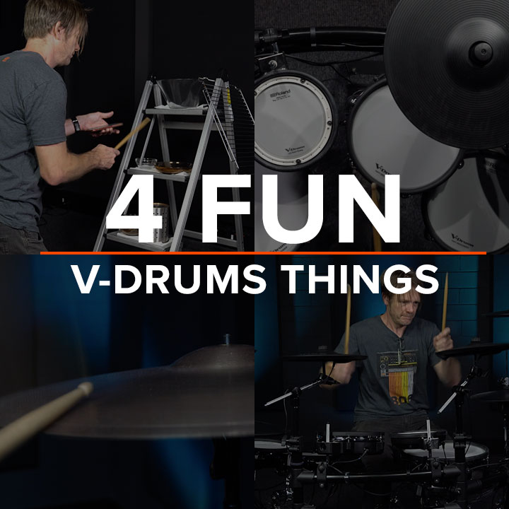 4 Fun V-Drums Things