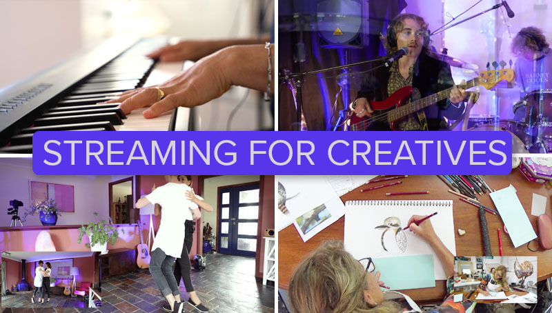 Live streaming for creatives